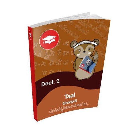 Oefenboek Groep 6 Taal - Deel 2 - De Bijlesmeester | Fthsonline.com