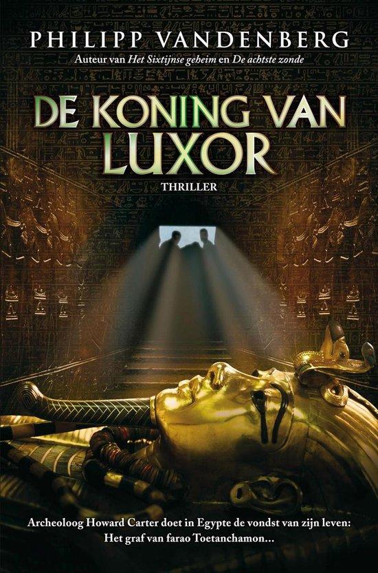 De koning van Luxor - Philipp Vandenberg |