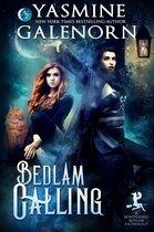Bedlam Calling: A Bewitching Bedlam Anthology