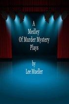 Omslag A Medley Of Murder Mystery Plays