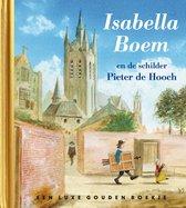 Gouden Boekjes  -   Isabella Boem en de schilder Pieter de Hooch