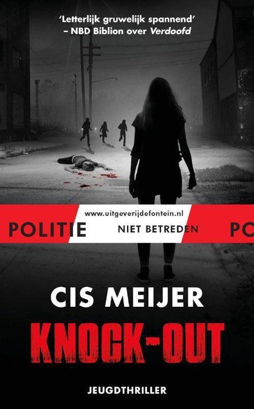Politie niet betreden  -   Knock-out