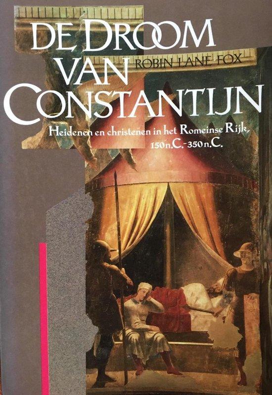 De droom van Constantijn - Robin Lane Fox |