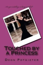 Touched by a Princess