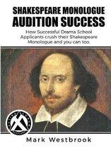 Shakespeare Monologue Audition Success