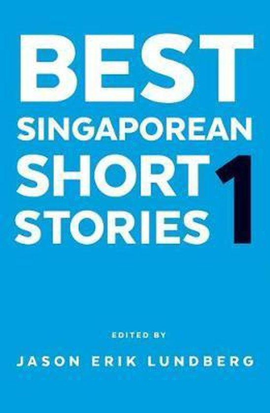 Best Singaporean Short Stories 1