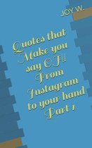 Quotes that Make you say OH! From Instagram to your hand Part 1