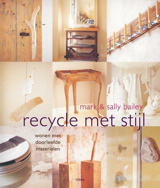 Recycle met stijl - Mark Baily  
