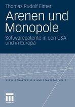 Arenen Und Monopole