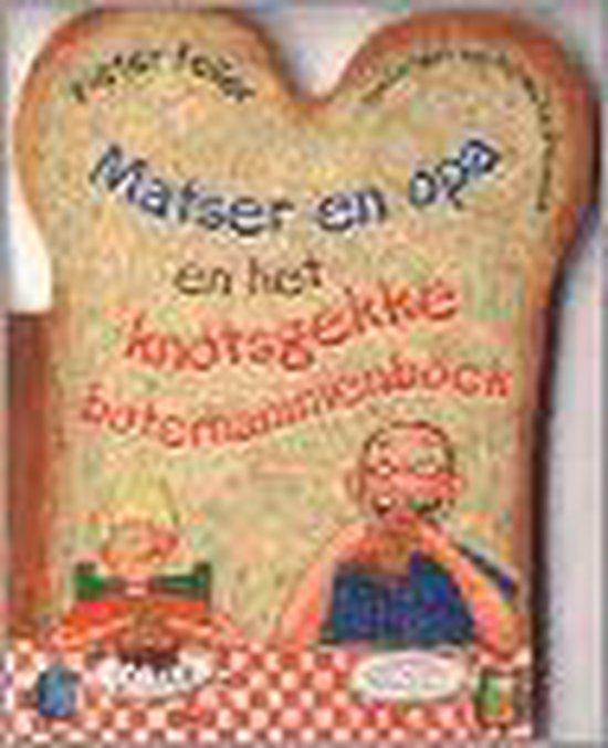 Matser En Opa En Het Knotsgekke Boterhammenboek