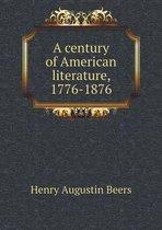 A Century of American Literature, 1776-1876