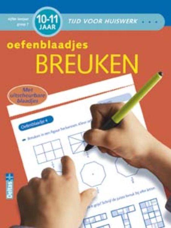 Tijd voor huiswerk Oefenblaadjes breuken (10-11 j.) - C. de Smet  