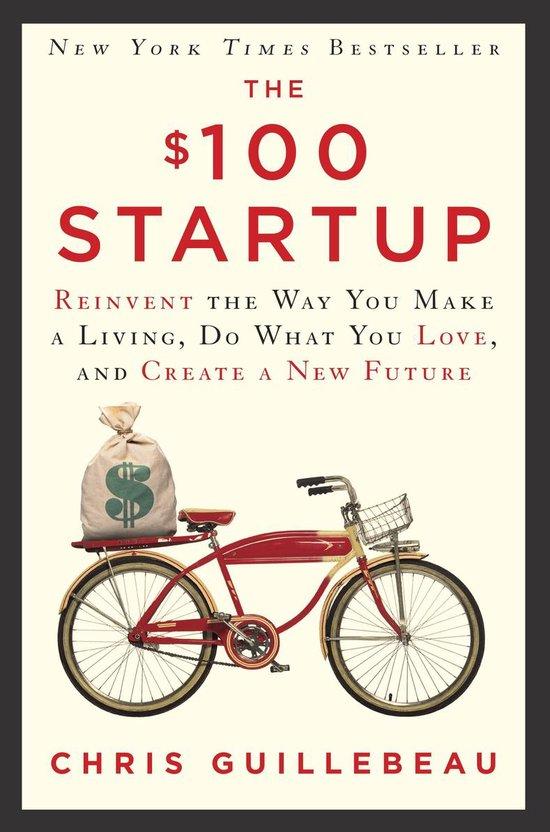 Boek cover The $100 Startup van Chris Guillebeau (Hardcover)