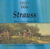 Strauss: Music from Vienna III