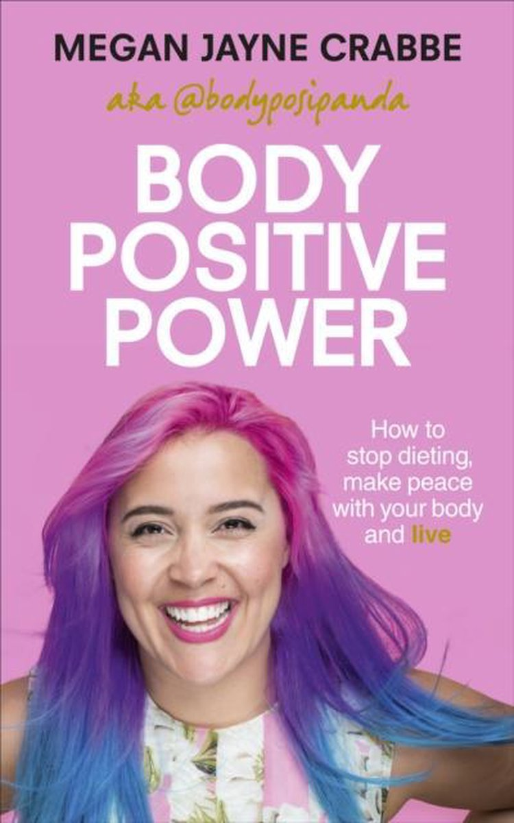 Body Positive Power - Megan Jayne Crabbe