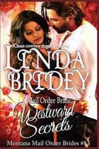 Mail Order Bride - Westward Secrets