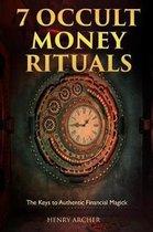 7 Occult Money Rituals