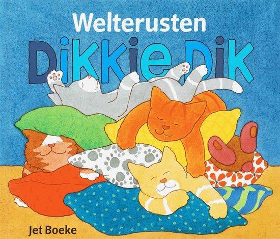 Boek cover Welterusten Dikkie Dik + Gratis Kussensloop van Jet Boeke