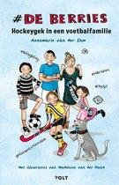 De Berries 1 -   Hockeygek in een voetbalfamilie