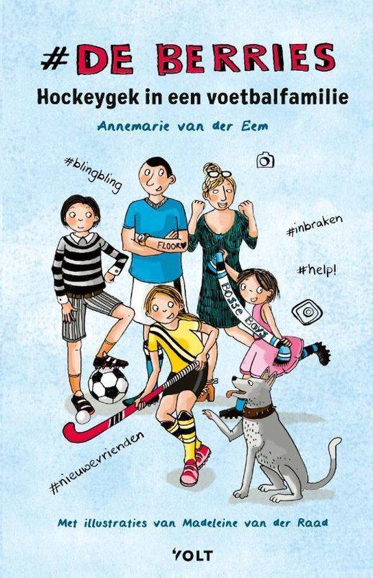 De Berries 1 - Hockeygek in een voetbalfamilie - Annemarie van der Eem  