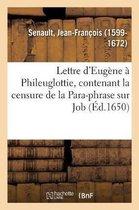Lettre d'Eugene a Phileuglottie, contenant la censure de la Para-phrase sur Job
