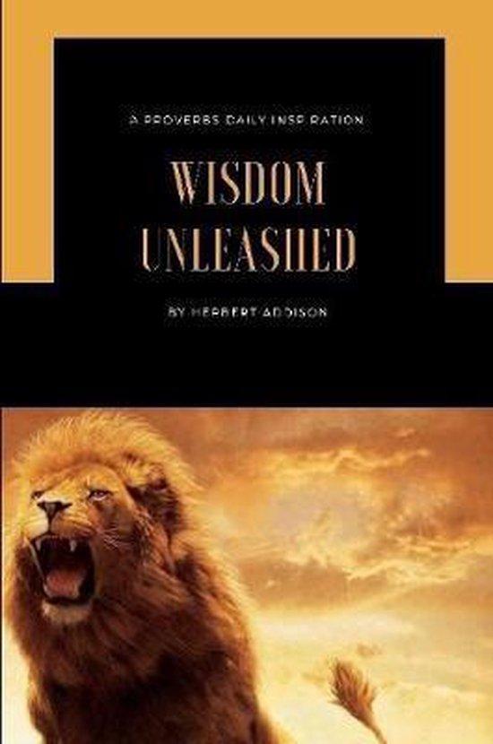 Wisdom Unleashed