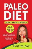 Paleo Diet - Don't Harm Yourself