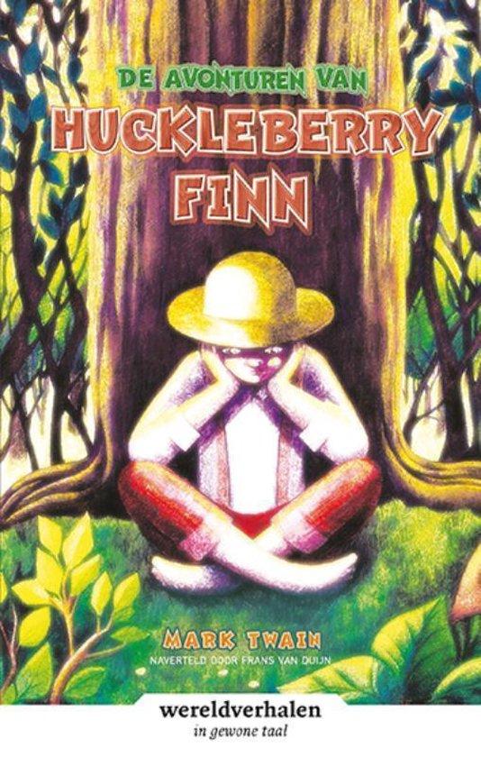 Wereldverhalen - De avonturen van Huckleberry Finn - Mark Twain  