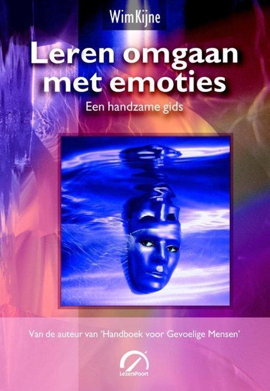 Leren omgaan met emoties - Wim Kijne |