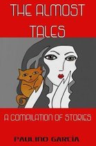 The Almost Tales