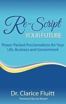 Re-Script Your Future