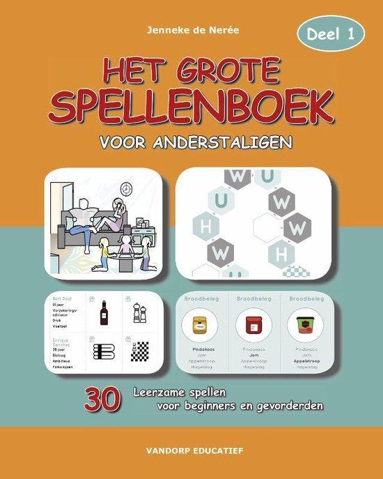 Boek cover Het Grote Spellenboek voor Anderstaligen 1 van Jenneke de Nerée (Paperback)