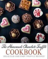 The Homemade Chocolate Truffle Cookbook