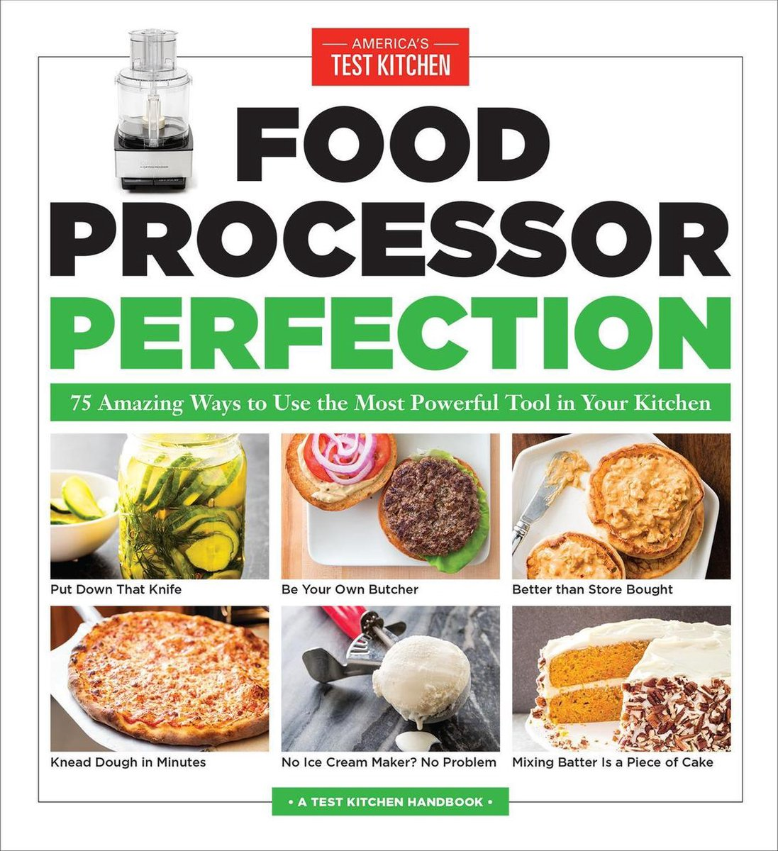 Food Processor Perfection - America's test kitchen