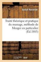 Traite Theorique Et Pratique Du Massage, Methode de Mezger En Particulier