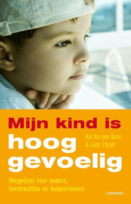 Mijn kind is hooggevoelig - Linda T'Kindt | Fthsonline.com