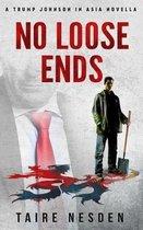 No Loose Ends.