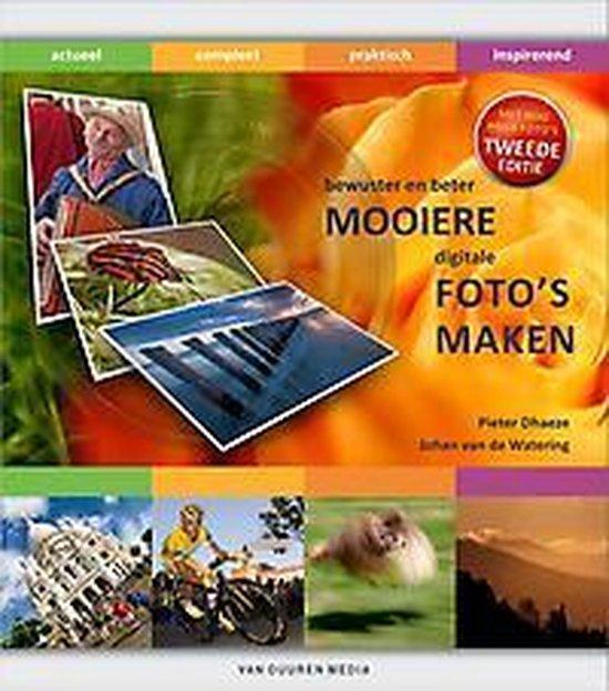 Bewuster en beter - Mooiere digitale foto's maken 2e editie - Pieter Dhaeze |