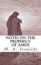 Notes on the Prophecy of Amos