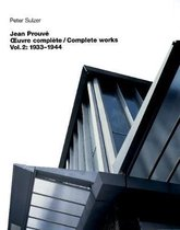 Jean Prouve - OEuvre complete / Complete Works