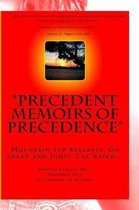 Precedent Memoirs Of Precedence
