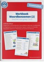 Woordbenoemen Geschikt voor groep 7 en 8 Werkboek