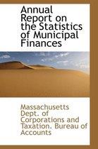 Annual Report on the Statistics of Municipal Finances