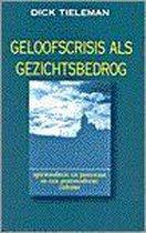 Boek cover Geloofscrisis als gezichtsbedrog (s) van Tieleman