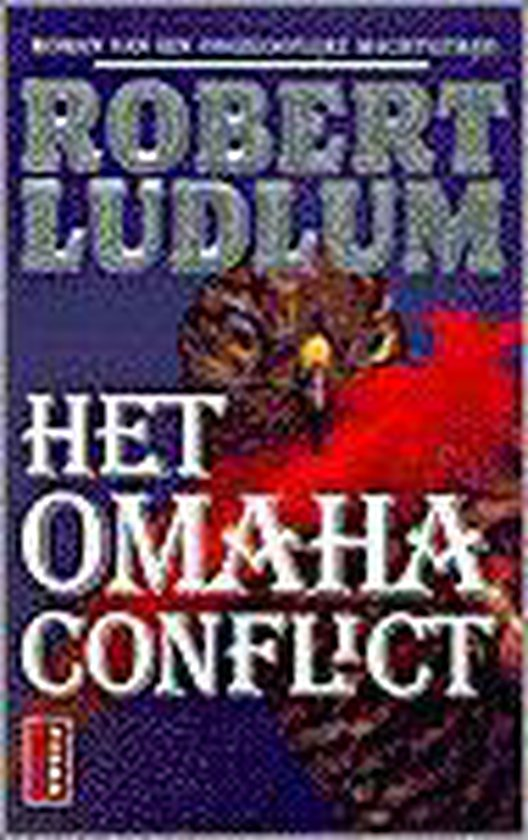 Het Omaha Conflict - Robert Ludlum pdf epub