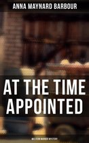 Omslag AT THE TIME APPOINTED (Western Murder Mystery)