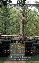 A Path, a Prayer and God's Presence