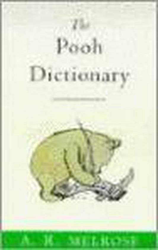 The Pooh Dictionary - A.R. Melrose |