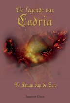 De legende van Cadria 2 - De legende van Cadria 2 - De traan van de zon