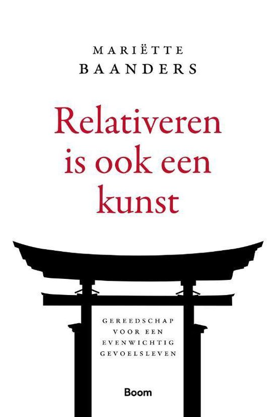 Relativeren is ook een kunst - Mariëtte Baanders | Fthsonline.com